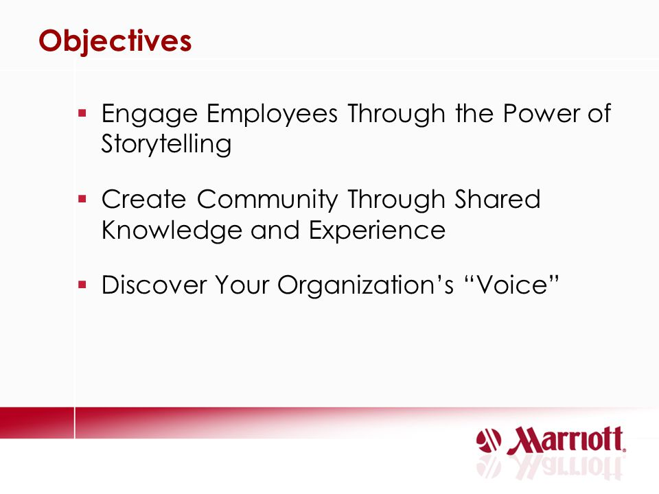 Objectives Engage Employees Through the Power of Storytelling