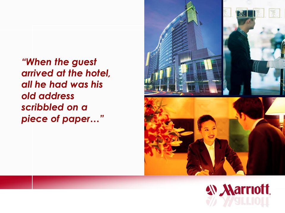 When the guest arrived at the hotel, all he had was his old address scribbled on a piece of paper…