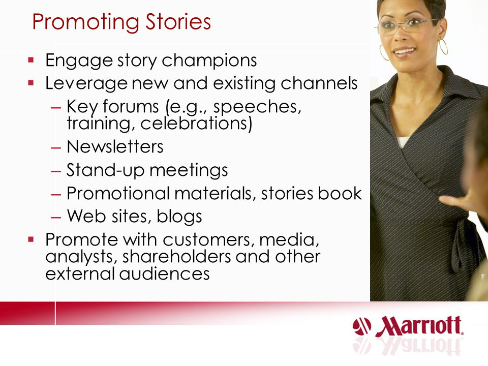 Promoting Stories Engage story champions
