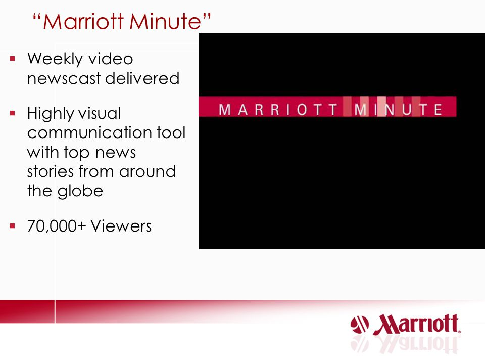 Marriott Minute Weekly video newscast delivered