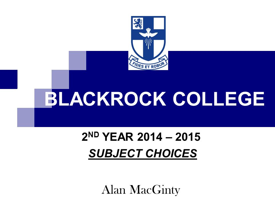 2ND YEAR 2014 – 2015 SUBJECT CHOICES Alan MacGinty
