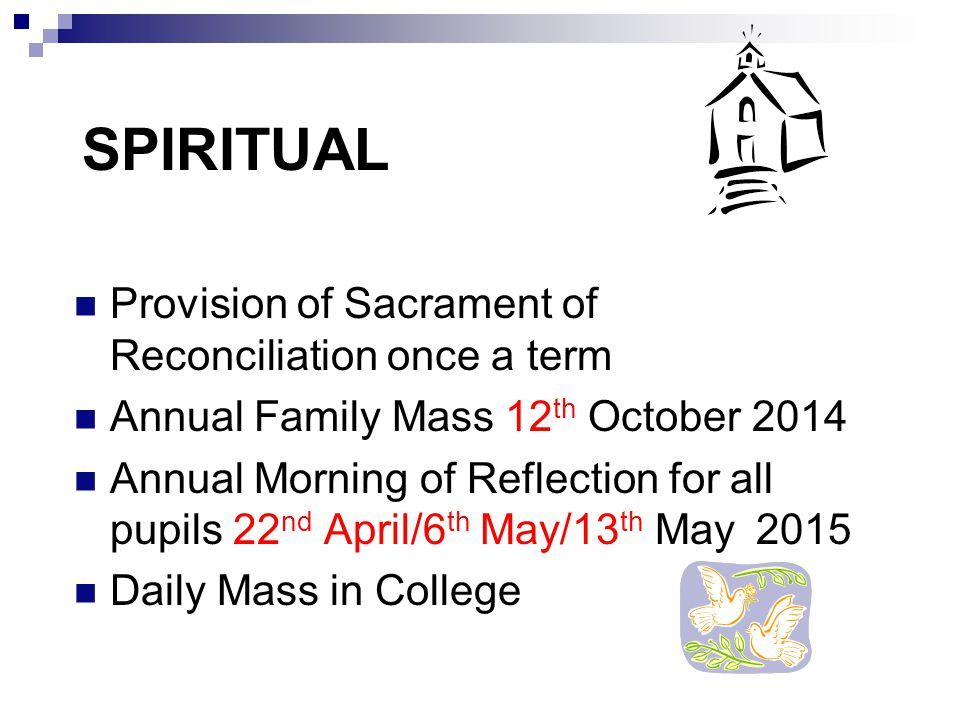 SPIRITUAL Provision of Sacrament of Reconciliation once a term