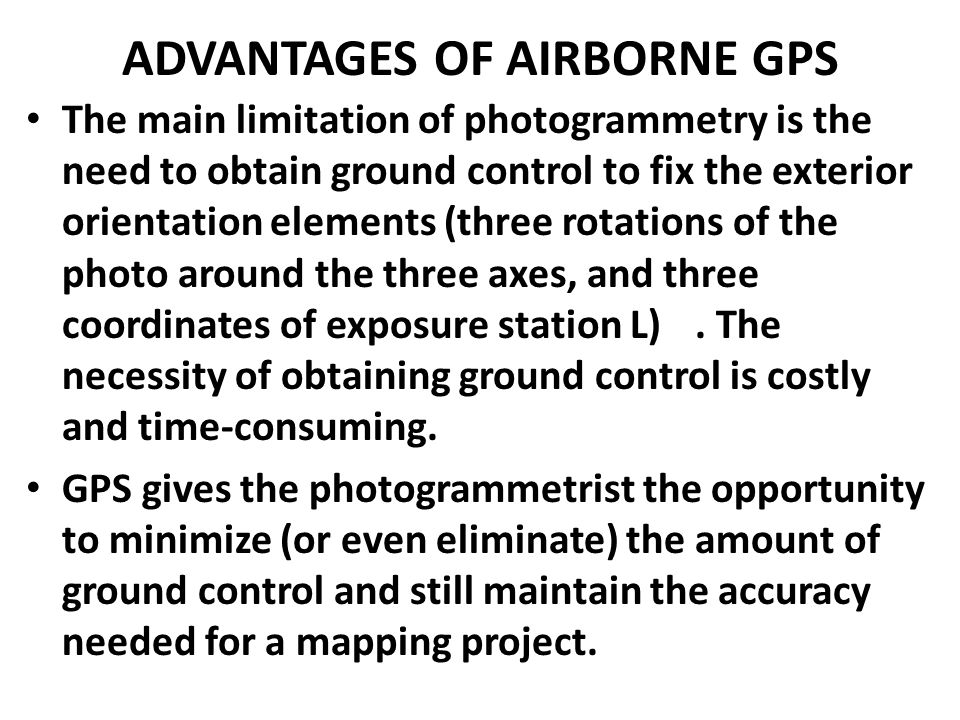 ADVANTAGES OF AIRBORNE GPS
