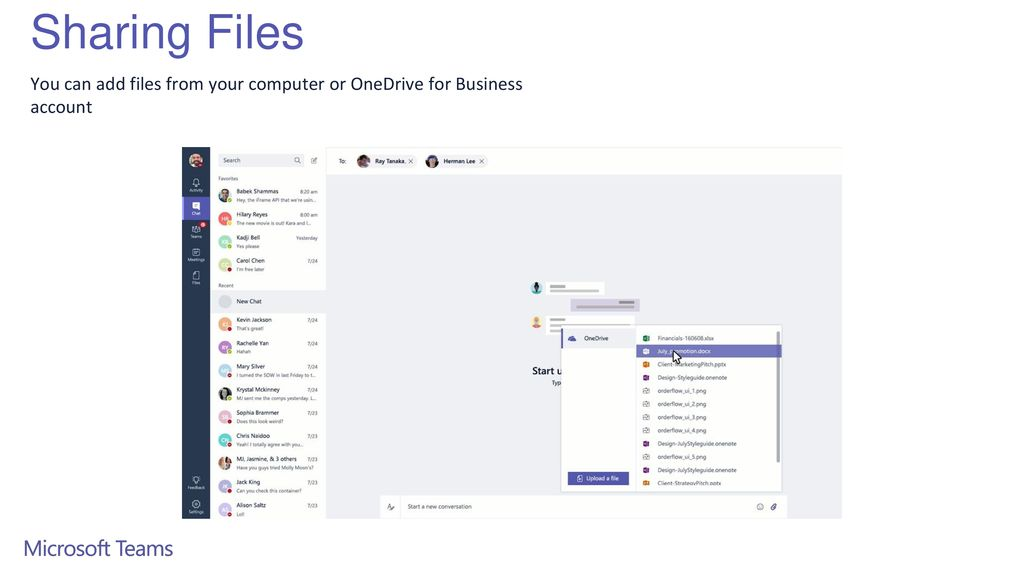 Sharing Files You can add files from your computer or OneDrive for Business account