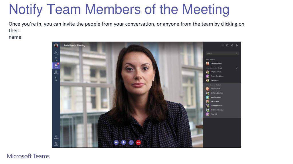 Notify Team Members of the Meeting