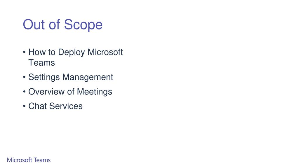 Out of Scope How to Deploy Microsoft Teams Settings Management