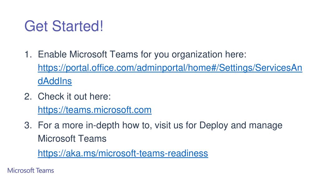 Get Started! Enable Microsoft Teams for you organization here:   dAddIns.