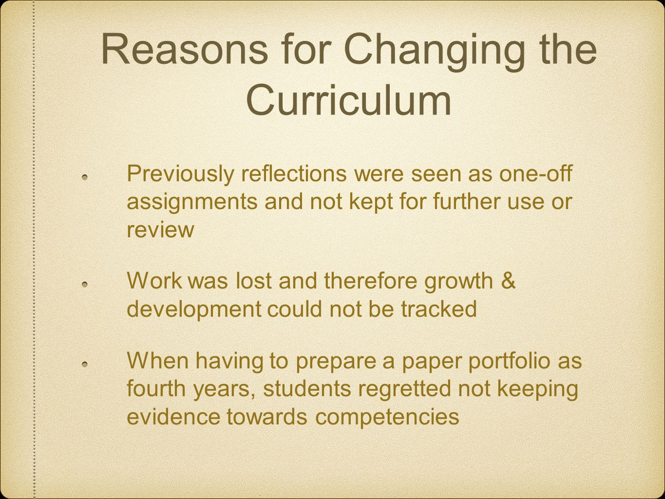 Reasons for Changing the Curriculum
