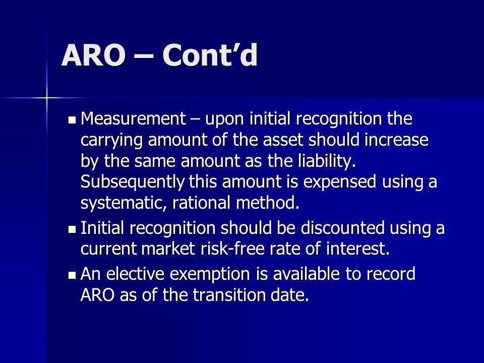 ARO – Cont'd