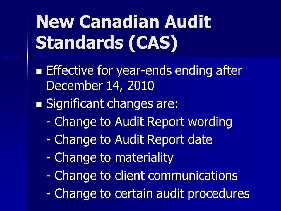 New Canadian Audit Standards (CAS)