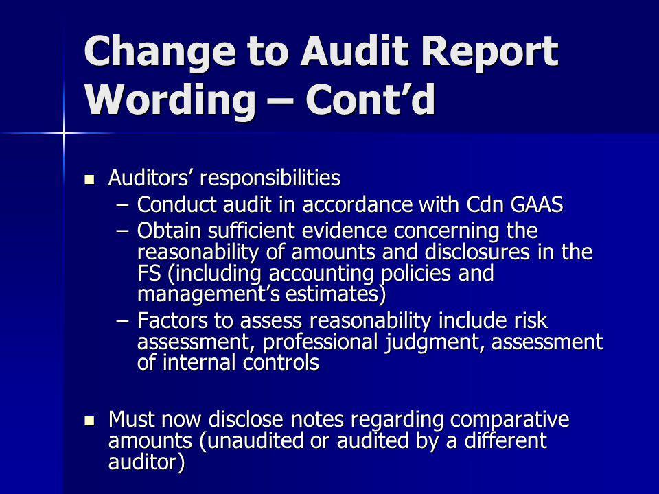 Change to Audit Report Wording – Cont'd