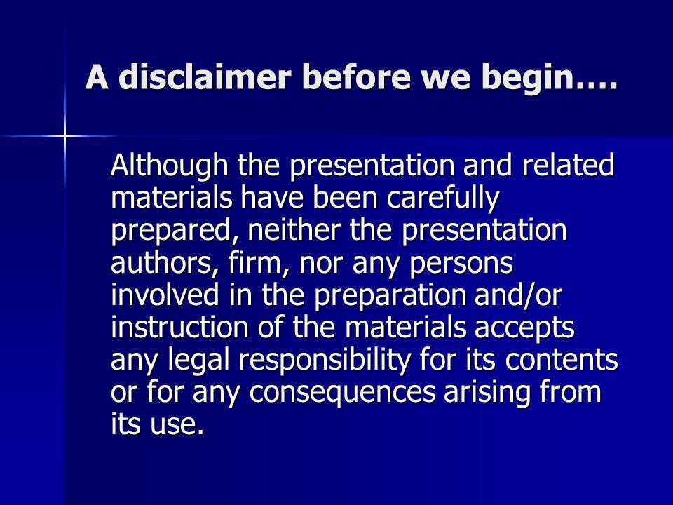 A disclaimer before we begin….