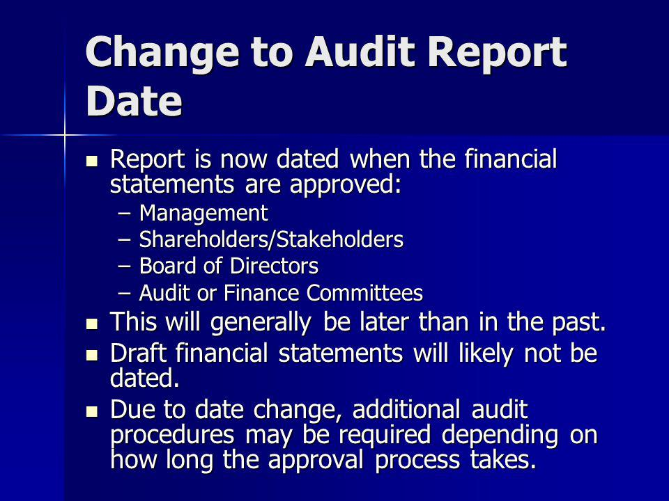 Change to Audit Report Date