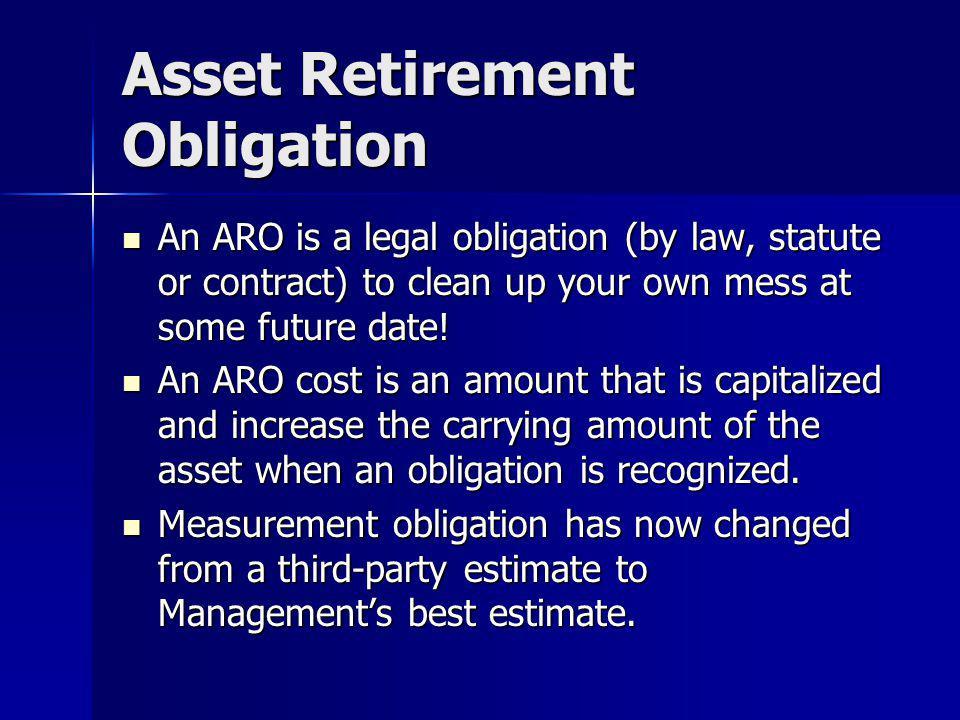 Asset Retirement Obligation