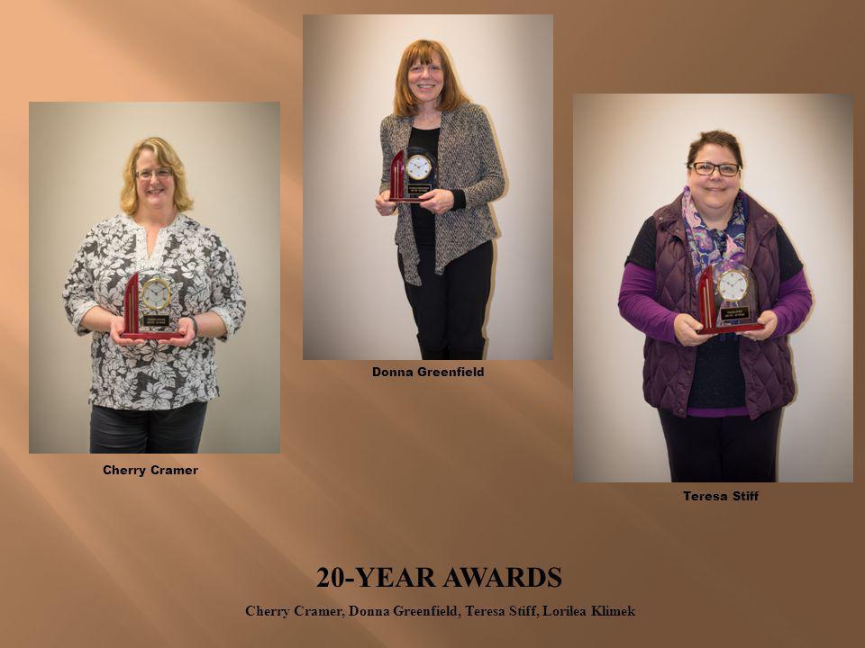Cherry Cramer, Donna Greenfield, Teresa Stiff, Lorilea Klimek