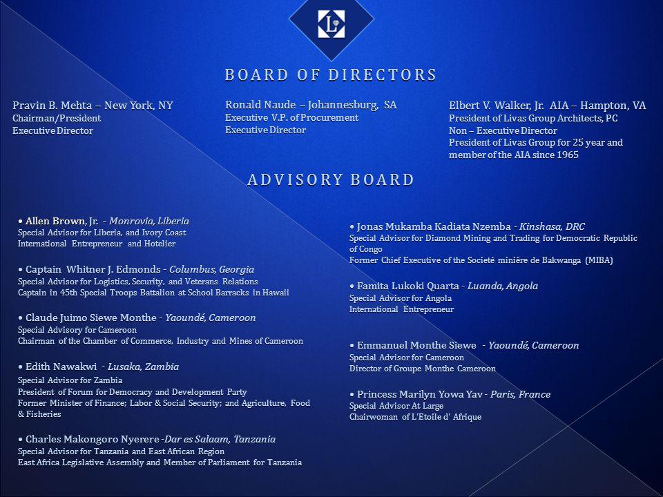 BOARD OF DIRECTORS ADVISORY BOARD Pravin B. Mehta – New York, NY