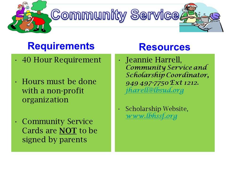 Community Service Requirements Resources 40 Hour Requirement