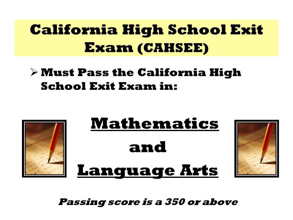 California High School Exit Exam (CAHSEE)