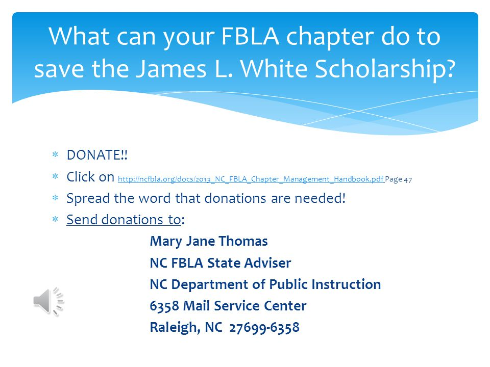 What can your FBLA chapter do to save the James L. White Scholarship
