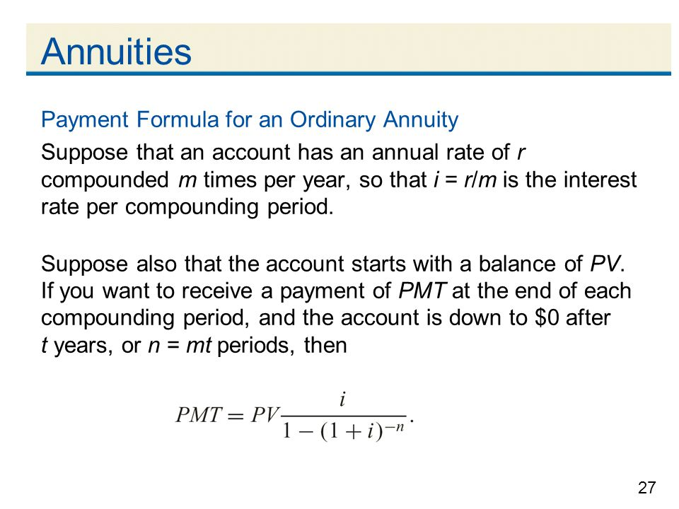 Annuities Payment Formula for an Ordinary Annuity