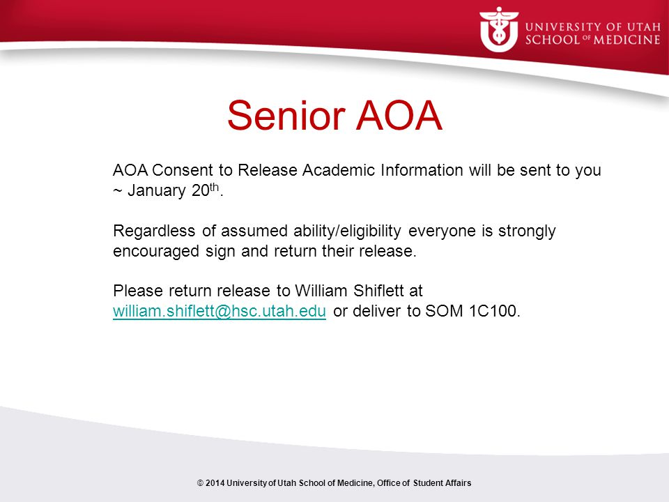 Senior AOA AOA Consent to Release Academic Information will be sent to you ~ January 20th.