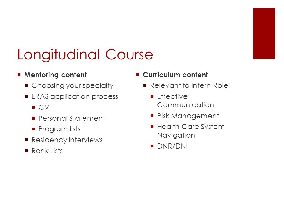 Longitudinal Course Mentoring content Choosing your specialty