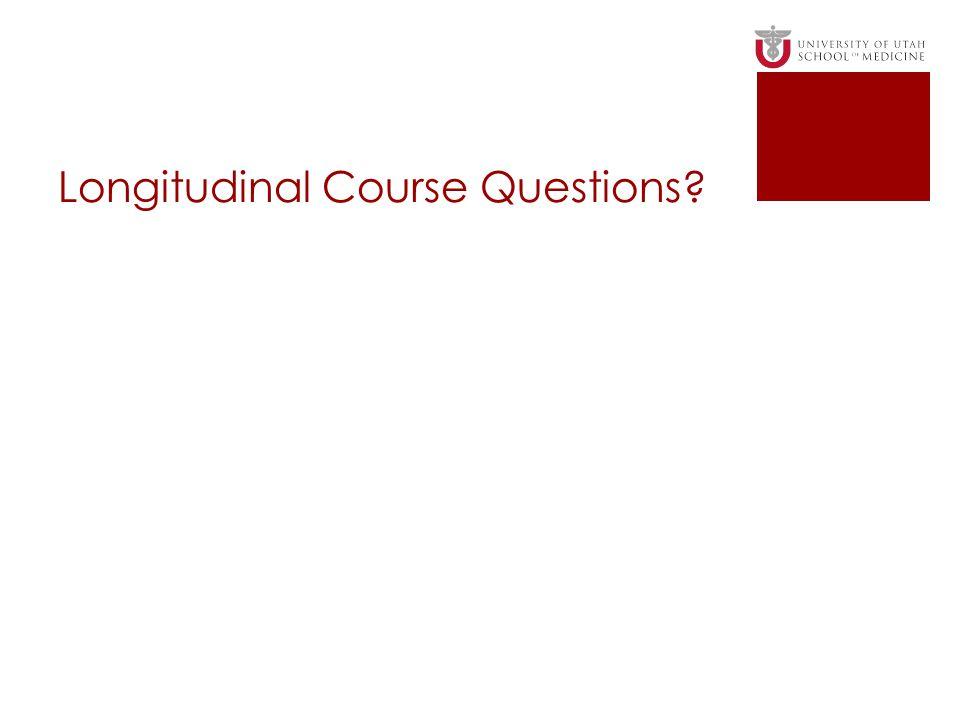 Longitudinal Course Questions