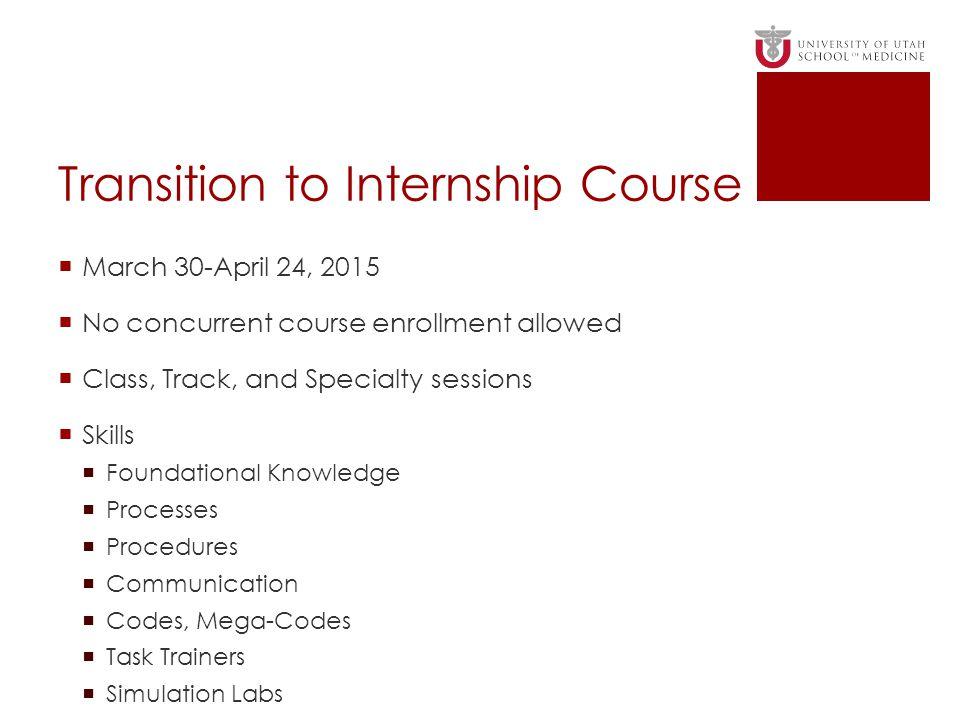 Transition to Internship Course