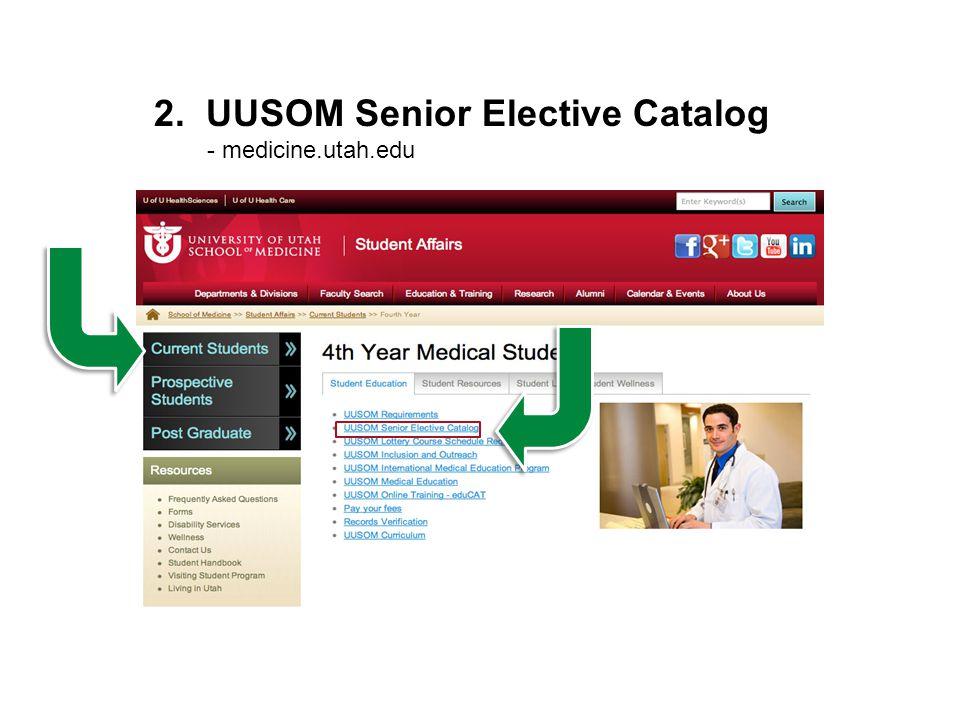 2. UUSOM Senior Elective Catalog