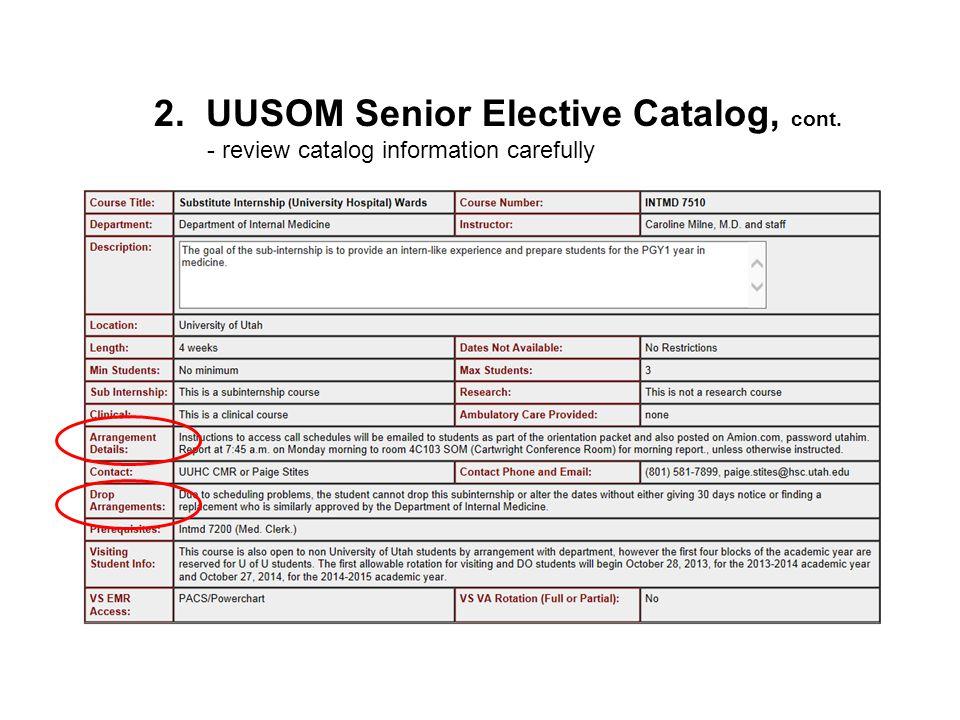 2. UUSOM Senior Elective Catalog, cont.