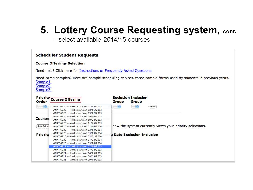 5. Lottery Course Requesting system, cont.