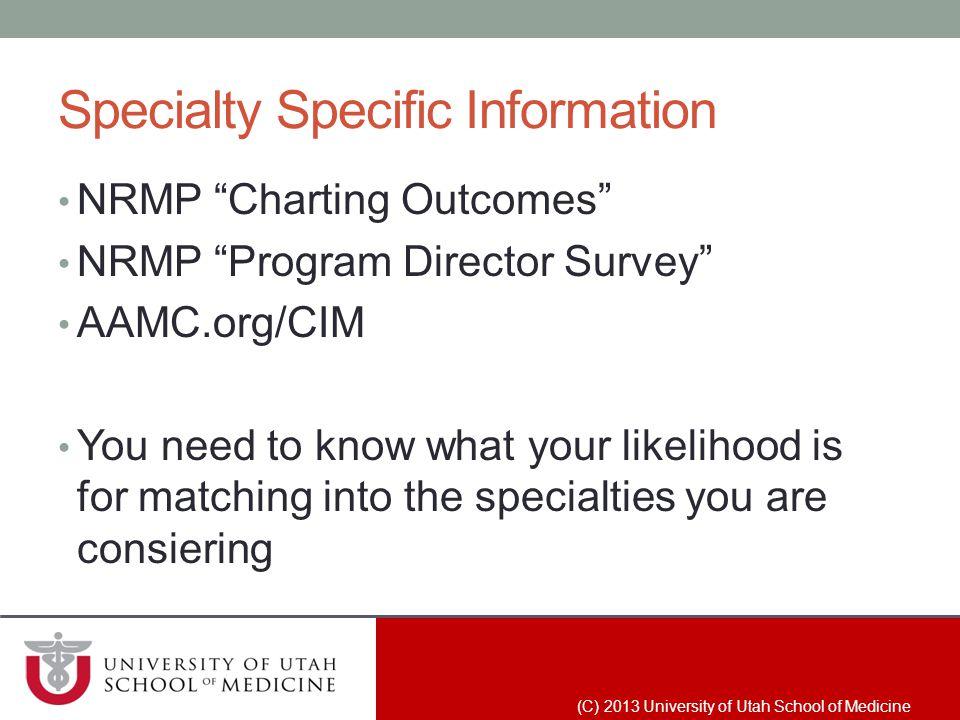 Specialty Specific Information