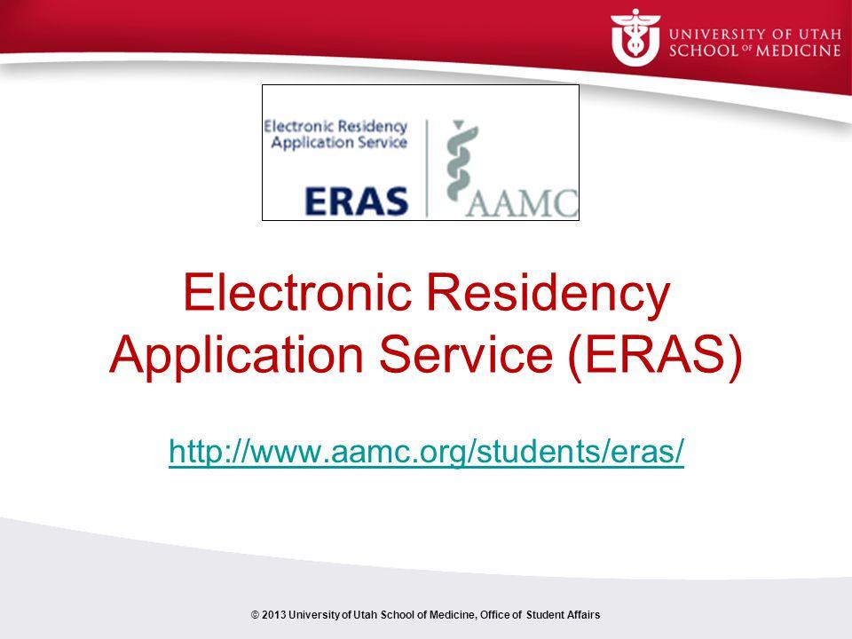 Electronic Residency Application Service (ERAS)