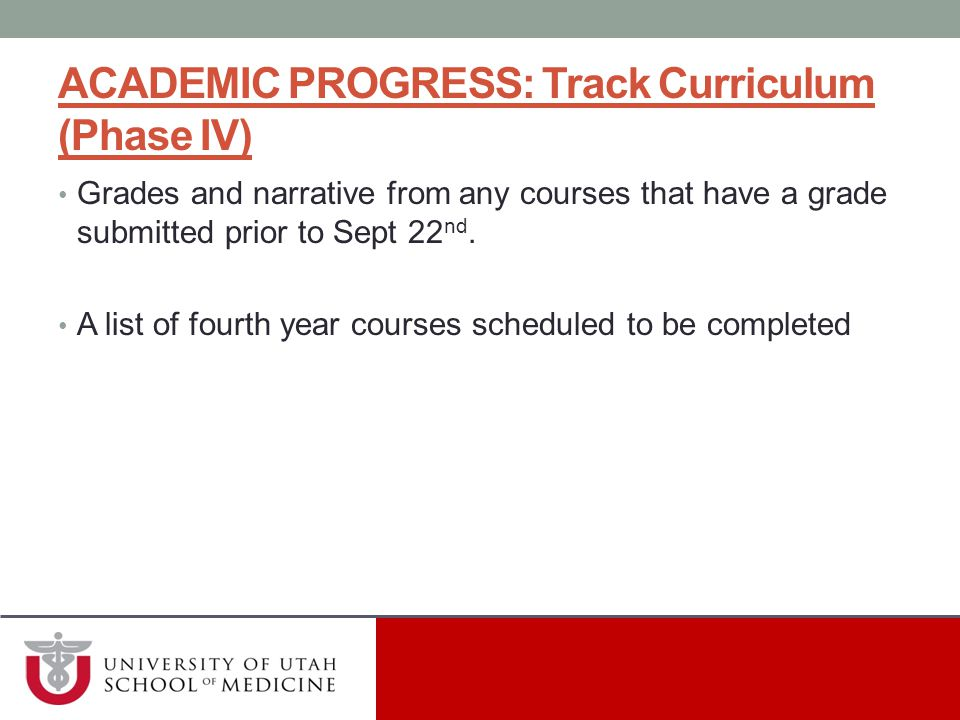 ACADEMIC PROGRESS: Track Curriculum (Phase IV)