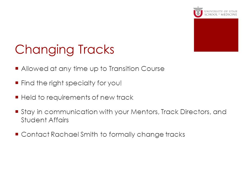Changing Tracks Allowed at any time up to Transition Course