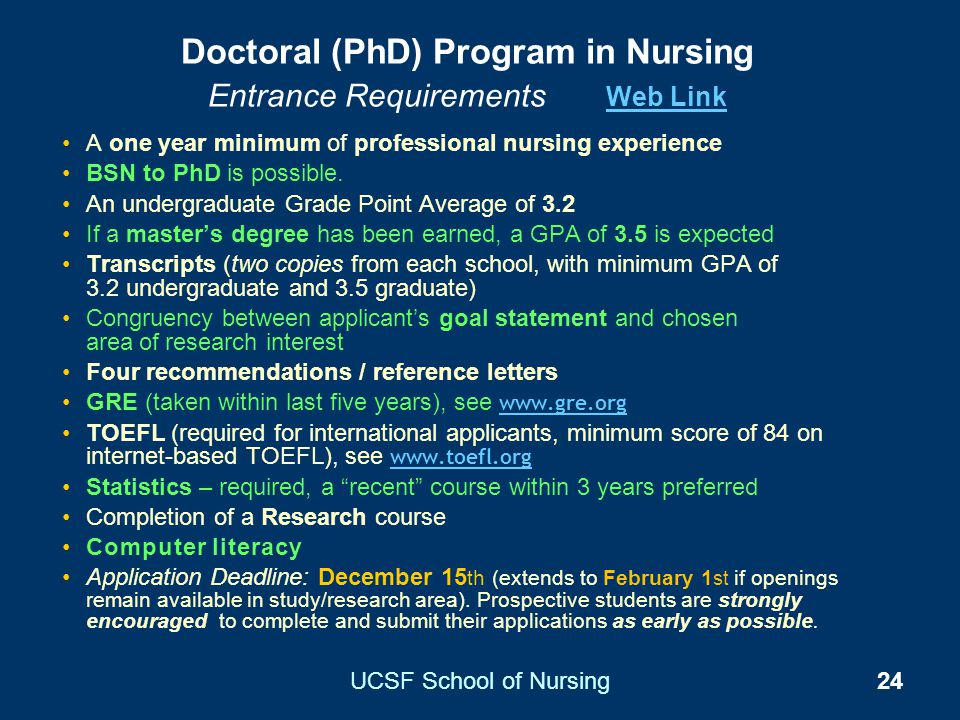 Doctoral (PhD) Program in Nursing Entrance Requirements Web Link