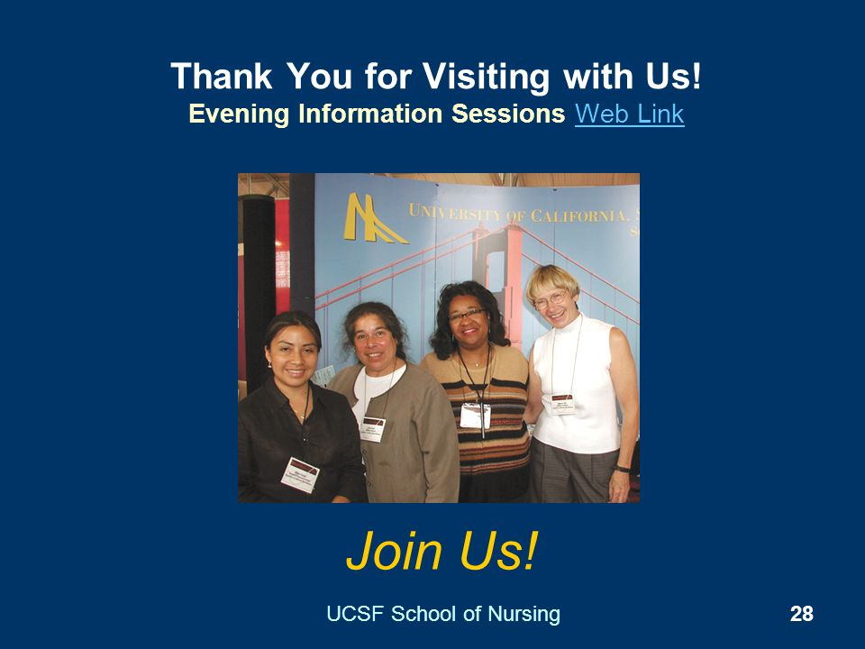 Thank You for Visiting with Us! Evening Information Sessions Web Link