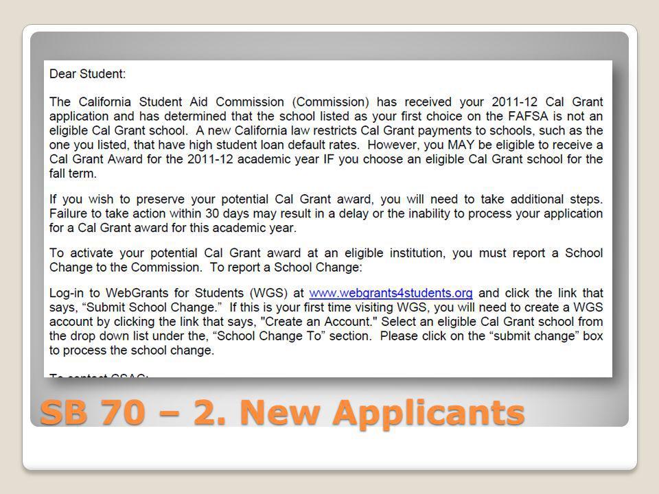 SB 70 – 2. New Applicants