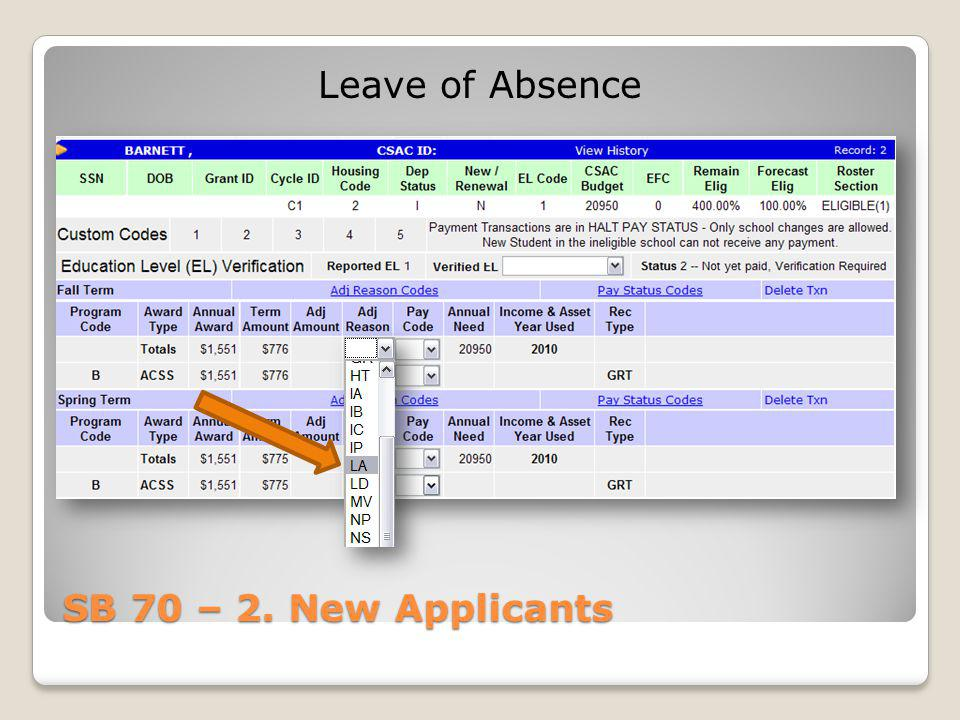 Leave of Absence SB 70 – 2. New Applicants