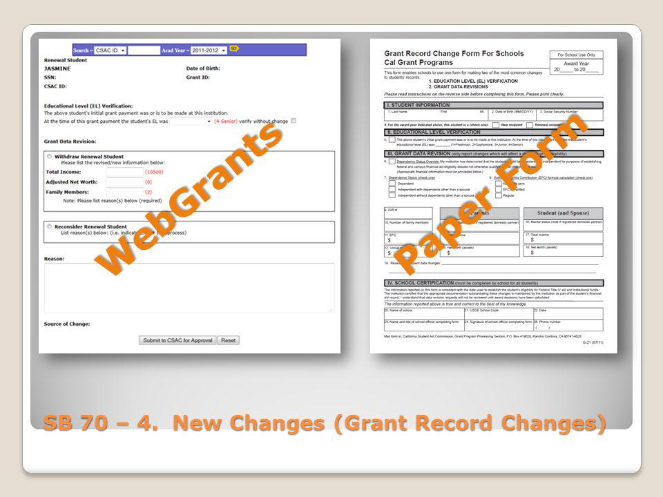 SB 70 – 4. New Changes (Grant Record Changes)