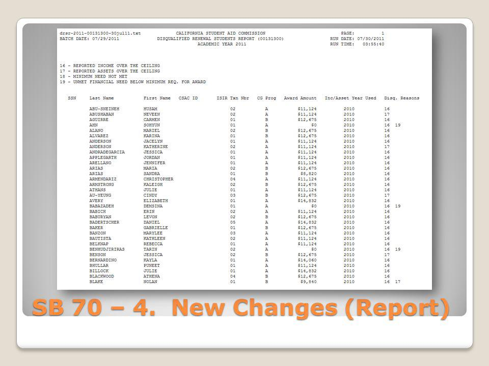 SB 70 – 4. New Changes (Report)