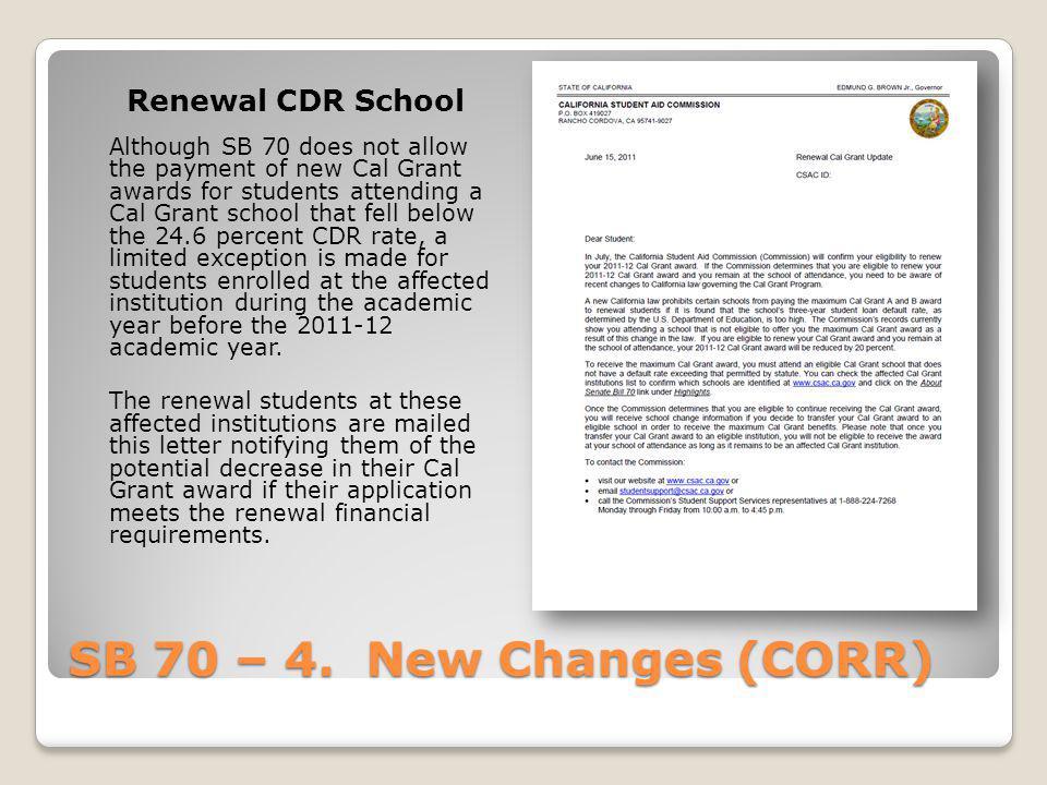 SB 70 – 4. New Changes (CORR) Renewal CDR School
