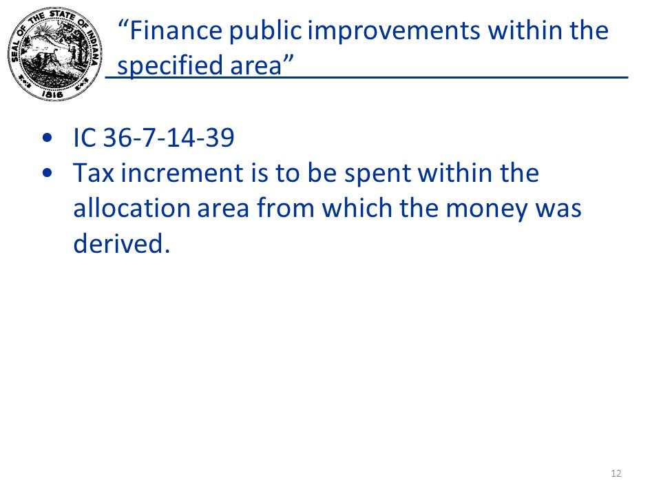 Finance public improvements within the specified area