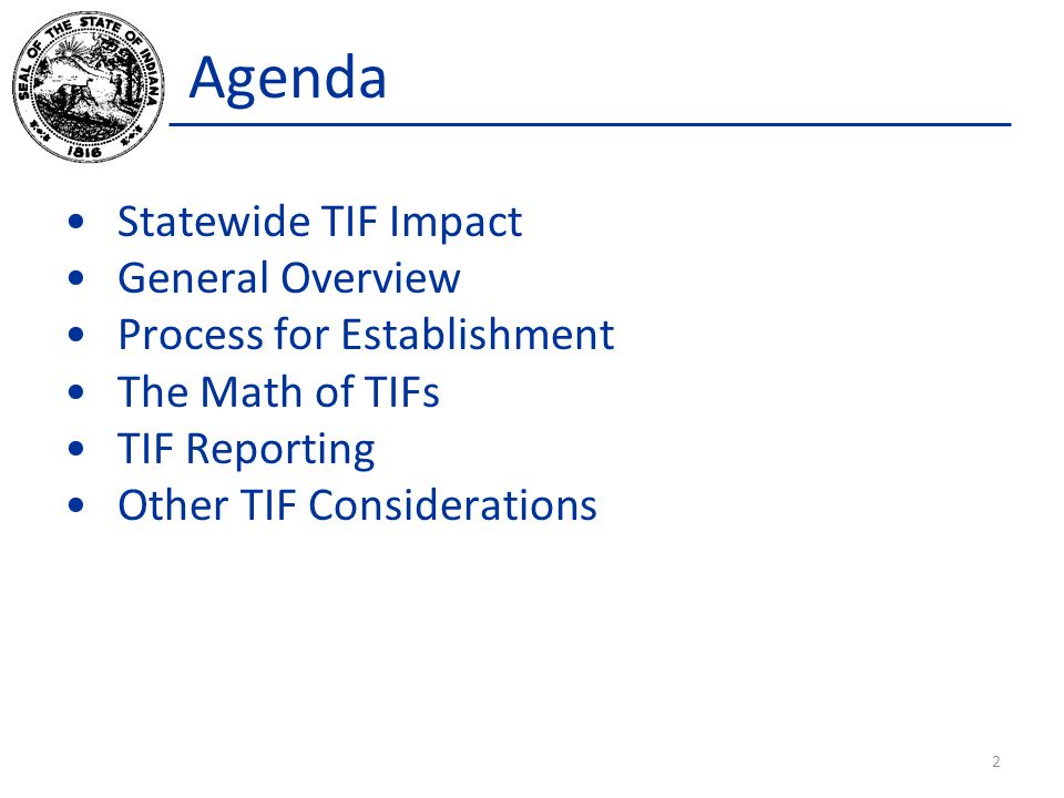Agenda Statewide TIF Impact General Overview Process for Establishment