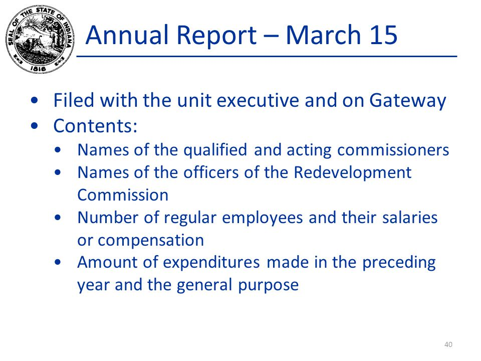 Annual Report – March 15 Filed with the unit executive and on Gateway