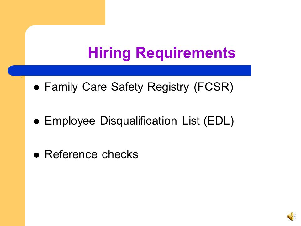 Hiring Requirements Family Care Safety Registry (FCSR)
