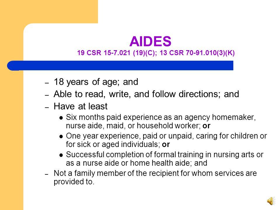 AIDES 19 CSR 15-7.021 (19)(C); 13 CSR 70-91.010(3)(K)