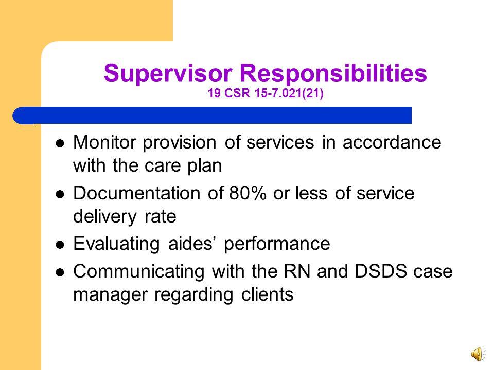 Supervisor Responsibilities 19 CSR 15-7.021(21)