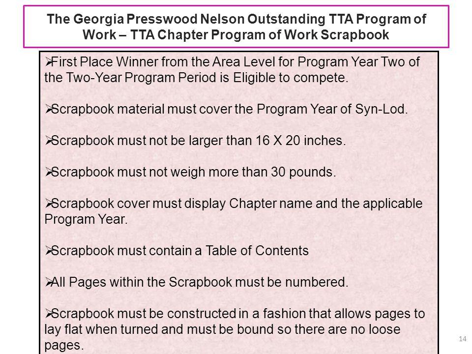 The Georgia Presswood Nelson Outstanding TTA Program of Work – TTA Chapter Program of Work Scrapbook