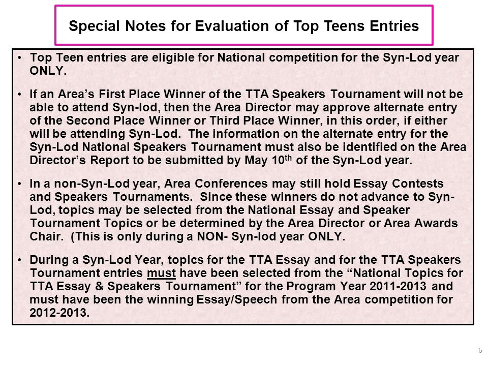 Special Notes for Evaluation of Top Teens Entries